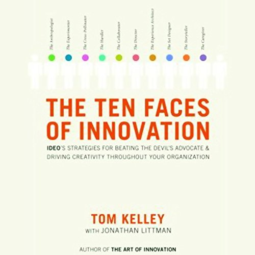 The Ten Faces of Innovation audiobook cover art