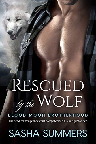 Rescued by the Wolf (Blood Moon Brotherhood Book 2)