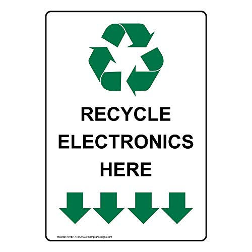 Vertical Recycle Electronics Here Sign with Symbol, 14x10 in. Aluminum for Recycling/Trash/Conserve by ComplianceSigns