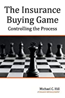 The Insurance Buying Game: Controlling the Process