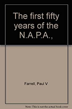 Hardcover The first fifty years of the N.A.P.A., Book