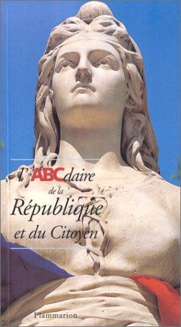 L'abcdaire de la republique et du citoyenの詳細を見る