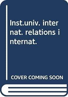 Inst.univ. internat. relations internat.