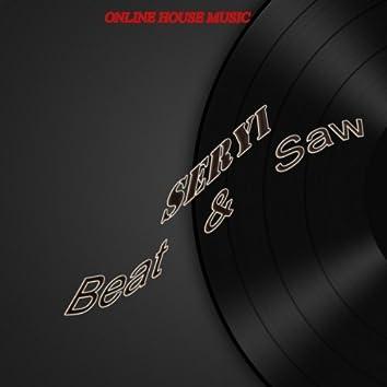 Beat & Saw