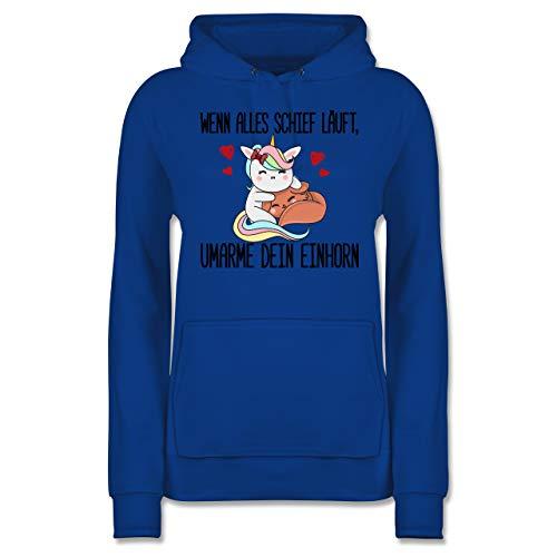 Einhörner - Wenn Alles schief läuft, umarme Dein Einhorn - XL - Royalblau - Pummel Einhorn - JH001F - Damen Hoodie und Kapuzenpullover für Frauen
