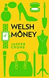 Welsh Money: A Romantic Comedy with Bite (Dead Rich Vampires) (English Edition)...