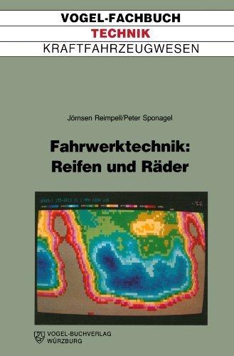 Fahrwerktechnik: Reifen und Räder by Jörnsen Reimpell (1988-01-01)