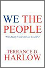 We the People: Who Really Controls Our Country?