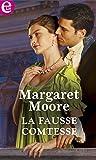 La fausse comtesse (E-LIT) (French Edition)