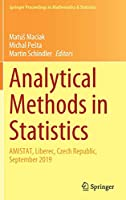 Analytical Methods in Statistics: AMISTAT, Liberec, Czech Republic, September 2019 (Springer Proceedings in Mathematics & Statistics (329))