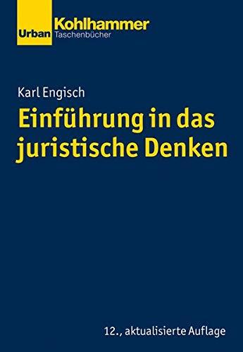 Einführung in das juristische Denken (Urban-Taschenbücher)