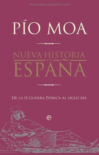 Nueva historia de España : de la II Guerra Púnica al siglo XXI ...