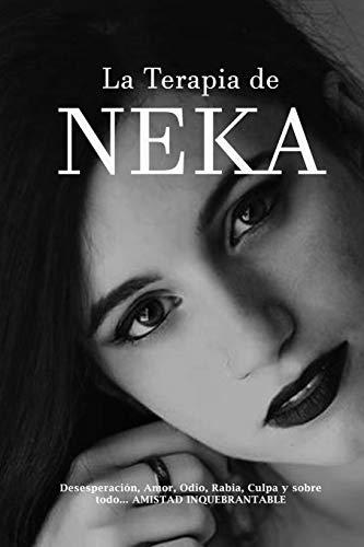 """La Terapia de NEKA: ¿Por qué tropezaré """"siempre"""" dos veces con el mismo HOMO?"""