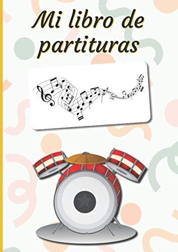 Mi libro de partituras: Cuaderno de música | Libro de partituras | Cuaderno de teoría musical | A4 grande - 100 páginas | Cubierta del tema de los tambores