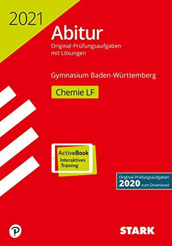 STARK Abiturprüfung BaWü 2021 - Chemie Leistungsfach (STARK-Verlag - Abitur-Prüfungen)