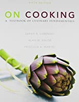 On Cooking: A Textbook of Culinary Fundamentals and 2012 Myculinarylab 0133077837 Book Cover