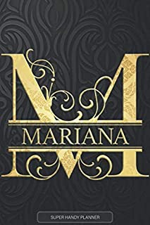 Mariana: Mariana Name Planner, Calendar, Notebook ,Journal, Golden Letter Design With The Name Mariana
