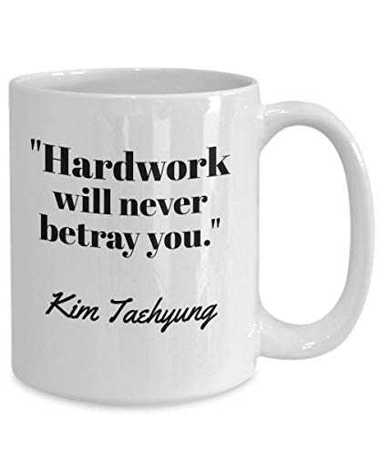 BTS V Merch Hardwork Will Never Betray You Bangtan Boys Kim Taehyung Merchandise For BTS Lovers ARMy BtS Quotes Coffee Mug