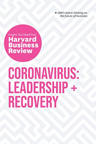 Coronavirus: Leadership and Recovery: The Insights You Need from Harvard Business Review (HBR Insights Series) (English Edition)
