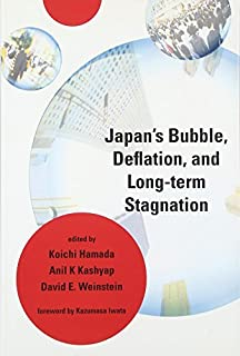 Japan's Bubble, Deflation, and Long-term Stagnation (The MIT Press)