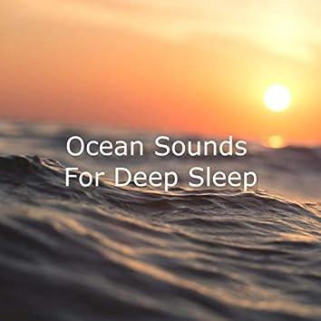 Ocean Sounds For Deep Sleep