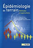Epidémiologie de terrain, méthodes et applications