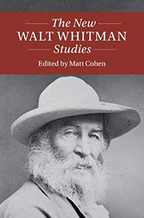 The New Walt Whitman Studies