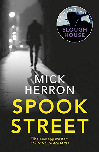 Spook Street: Slough House Thriller 4 (English Edition)
