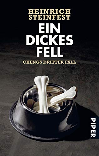 Ein dickes Fell (Markus-Cheng-Reihe 3): Chengs dritter Fall