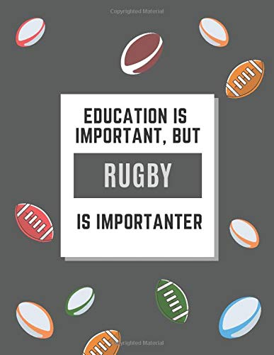 EDUCATION IS IMPORTANT, BUT RUGBY IS IMPORTANTER: 14 WEEKS TO-DO PLANNER UNDATED RUGBY COVER