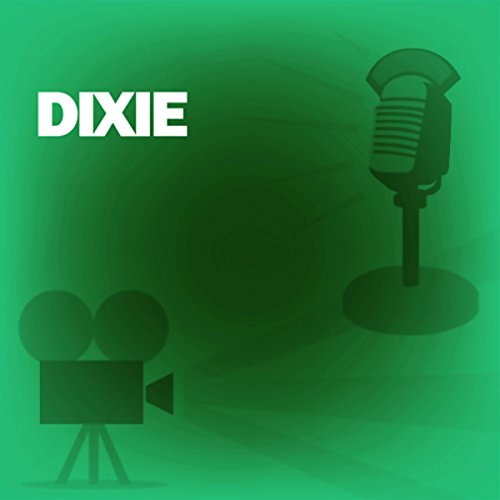 Dixie audiobook cover art