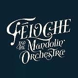 Feloche and the Mandolin Orchestra