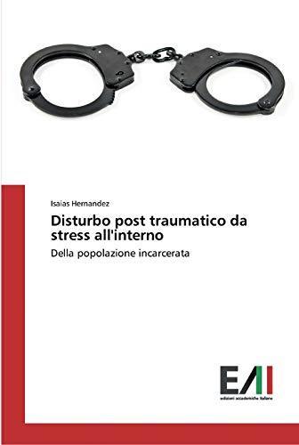Disturbo post traumatico da stress all'interno: Della popolazione incarcerata