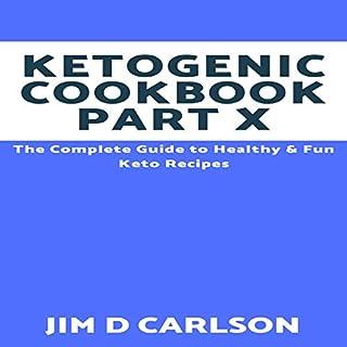 Ketogenic Cookbook Part 10 audiobook cover art