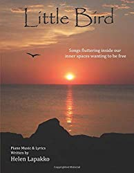 Little Bird: Songs fluttering inside our inner spaces wanting to be free
