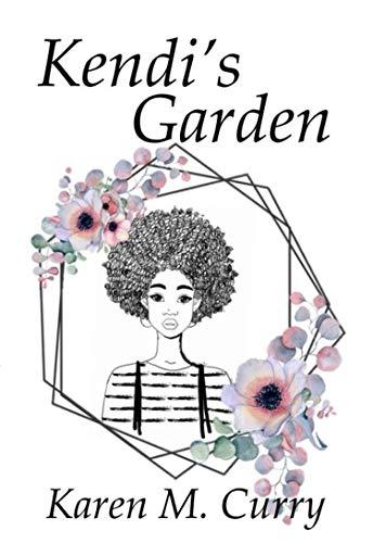 Kendi's Garden (English Edition)