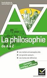 La philosophie de A à Z - Auteurs, oeuvres et notions philosophiques de Pierre Kahn