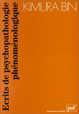 Ecrits de psychopathologie phénoménologique