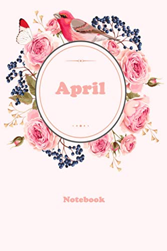 April: Floral Personalized Notebook with Custom Name & Cover . College Ruled Journal for Women and Girls ,120pages