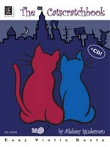 The Catscratchbook - Das Katzenkratzbuch: 10 leichte Geigenduette mit Gedichten und CD. für 2 Violinen mit CD. Ausgabe mit CD.