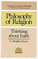 Philosophy of Religion (Contours of Christian Philosophy)