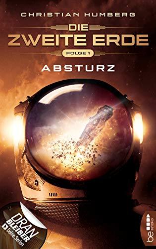 Die zweite Erde - Folge 1: Absturz (Mission Genesis)