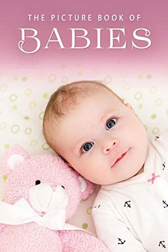 The Picture Book of Babies A Gift Book for Alzheimer s Patients and Seniors with Dementia product image
