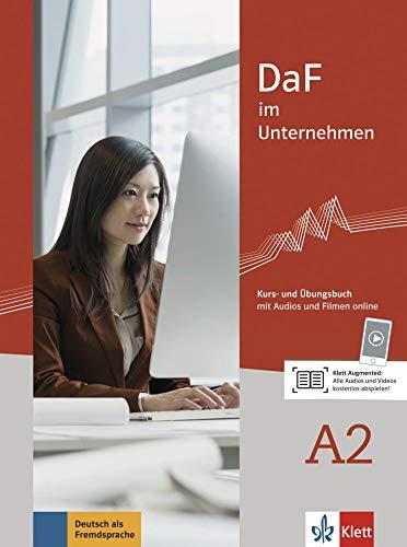 DaF im Unternehmen A2: Kurs- und Übungsbuch mit Audios und Filmen online