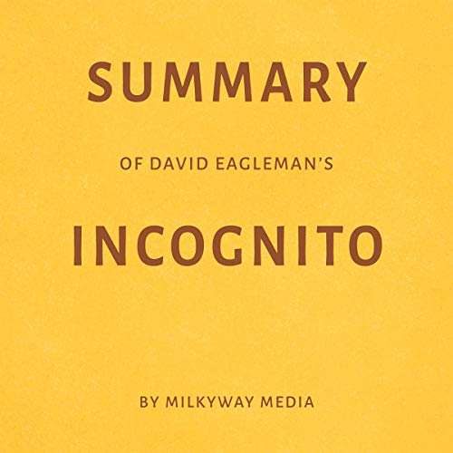 Summary of David Eagleman's Incognito by Milkyway Media Titelbild