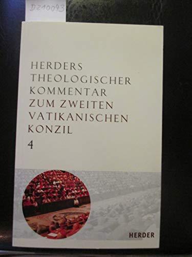 Herders Theologischer Kommentar zum Zweiten Vatikanischen Konzil Band 4: AA, DiH, AG, PO, GS, Auflage 2009