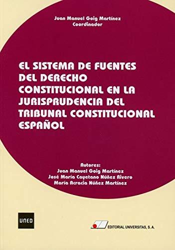 El Sistema de Fuentes del Derecho Constitucional en la Jurisprudencia del Tribunal Constitucional Español