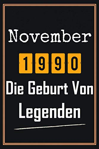 November 1990 Die Geburt von Legenden: 30. Geburtstag Geschenk frauen mann, Geschenkideen für 30 jahre Bruder Schwester Freund - Notizbuch a5 liniert