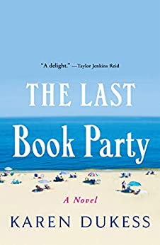 The Last Book Party by [Karen Dukess]