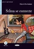Selma se connecte. Livre (Chat Noir. Lire Et S'entrainer)